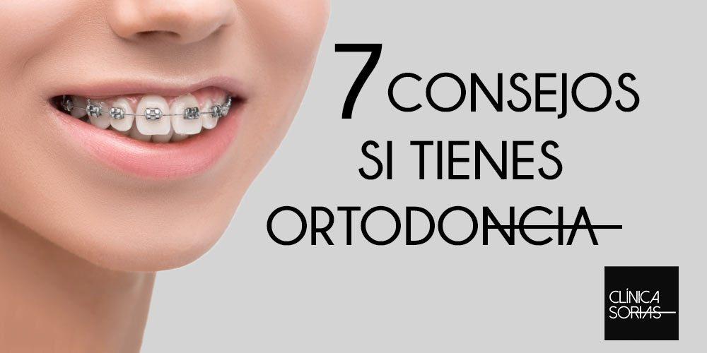 7 consejos si llevas ortodoncia